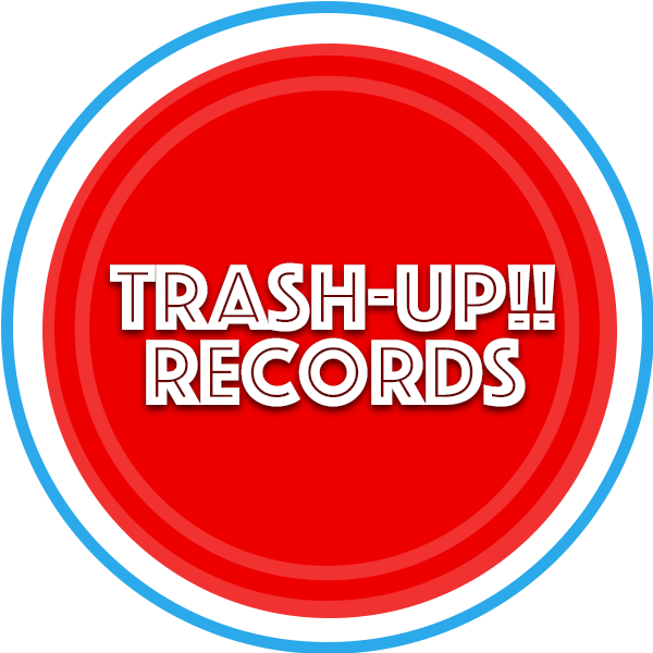 TRASH UP!! RECORDS